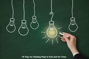 Law Firm Management: 10 Tips for Getting Paid in Full and On Time